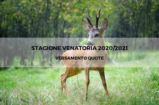 Stagione venatoria 2020/2021 Versamento quote